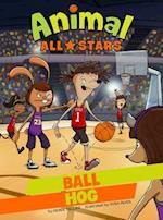 Ball Hog (Animal All Stars)