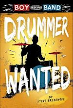 Drummer Wanted (Boy Seeking Band)