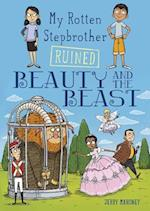 My Rotten Stepbrother Ruined Beauty and the Beast (My Rotten Stepbrother Ruined Fairy Tales)