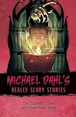 The Library Claw (Michael Dahls Really Scary Stories)
