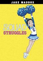 Squad Struggles (Jake Maddox Girl Sports Stories)