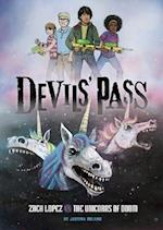 Zach Lopez vs. the Unicorns of Doom (Devils Pass)