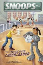 The Undercover Cheerleader (Snoops Inc)