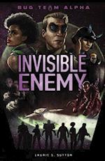 Invisible Enemy (Bug Team Alpha)