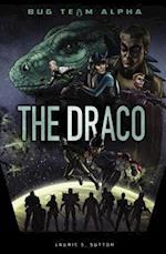 The Draco (Bug Team Alpha)