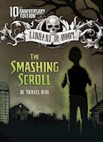 The Smashing Scroll (Library of Doom)
