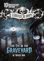 The Eye in the Graveyard (Library of Doom)