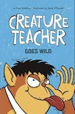 Creature Teacher Goes Wild (Creature Teacher)