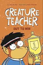 Creature Teacher Out to Win (Creature Teacher)