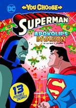Apokolips Invasion (You Choose Stories Superman)