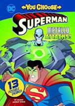 Metallo Attacks! (You Choose Stories Superman)