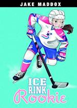 Ice Rink Rookie (Jake Maddox Girl Sports Stories)