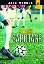 Soccer Sabotage (Jake Maddox JV)