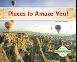 Places to Amaze You! (Seeing Is Believing)
