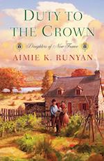 Duty To The Crown af Aimie K. Runyan