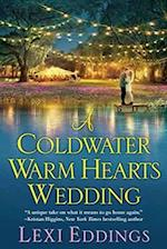 A Coldwater Warm Hearts Wedding (The Coldwater)