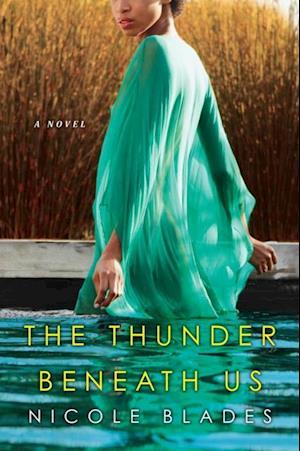 Thunder Beneath Us af Nicole Blades