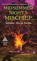 Midsummer Night's Mischief (A Wiccan Wheel Mystery)