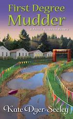 First Degree Mudder (A Pacific Northwest Mystery)