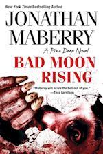 Bad Moon Rising (Pine Deep)
