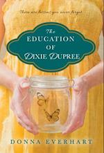 The Education of Dixie Dupree af Donna Everhart