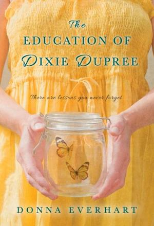 Education of Dixie Dupree af Donna Everhart