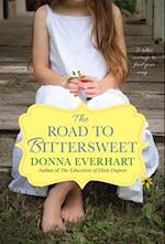 The Road to Bittersweet af Donna Everhart