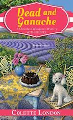 Dead and Ganache (Chocolate Whisperer Mysteries)