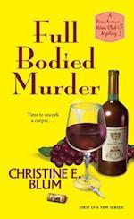 Full Bodied Murder af Christine E. Blum