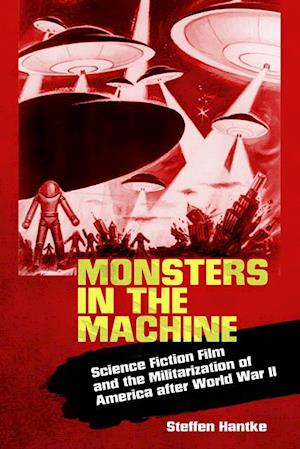 Monsters in the Machine af Steffen Hantke