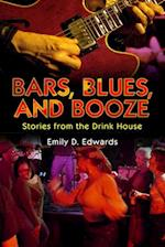 Bars, Blues, and Booze (American Made Music)