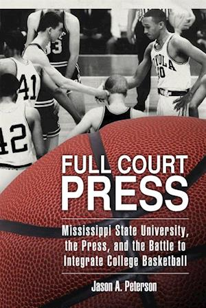 Full Court Press af Jason A. Peterson