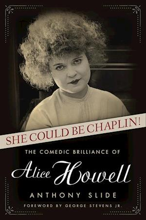 She Could Be Chaplin! af Anthony Slide
