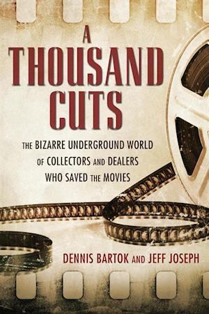 Thousand Cuts af Jeff Joseph, Dennis Bartok
