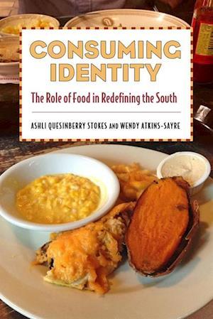 Bog, hardback Consuming Identity af Ashli Quesinberry Stokes