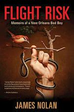 Flight Risk (Willie Morris Books in Memoir and Biography)