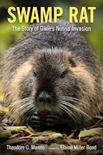 Swamp Rat (Americas Third Coast Series)