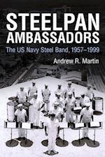 Steelpan Ambassadors (Caribbean Studies Series)