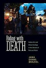 Riding With Death (CARIBBEAN STUDIES)
