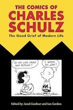 The Comics of Charles Schulz (Critical Approaches to Comics Artists)