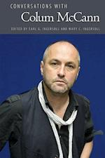 Conversations With Colum Mccann (LITERARY CONVERSATIONS SERIES)