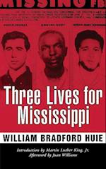 Three Lives for Mississippi (Civil Rights in Mississippi)
