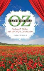 Oz Behind the Iron Curtain (Children's Literature Association)