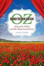 Oz behind the Iron Curtain (Childrens Literature Association Series)