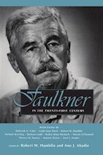 Faulkner in the Twenty-First Century (Faulkner and Yoknapatawpha)