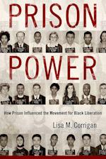Prison Power: How Prison Influenced the Movement for Black Liberation