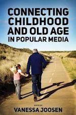 Connecting Childhood and Old Age in Popular Media