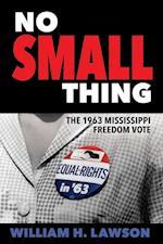 No Small Thing (Margaret Walker Alexander Series in African American Studies)