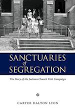 Sanctuaries of Segregation: The Story of the Jackson Church Visit Campaign
