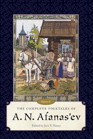 Complete Folktales of A. N. Afanas'ev, Volume II